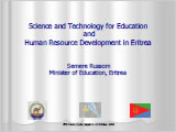 Science and Technology for Education and Human Resouorce Development in Eritrea